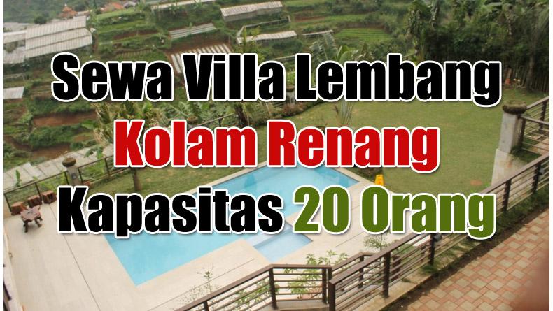 Harga Sewa Villa Lembang Kolam Renang Kapasitas 20 Orang