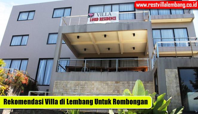 Rekomenasi Sewa Villa di Lembang Untuk Rombongan