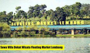Sewa Villa Dekat Wisata Floating Market Lembang Bandung