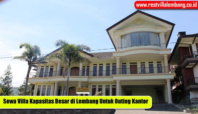 Sewa Villa Kapasitas Besar di Lembang Untuk Outing Kantor